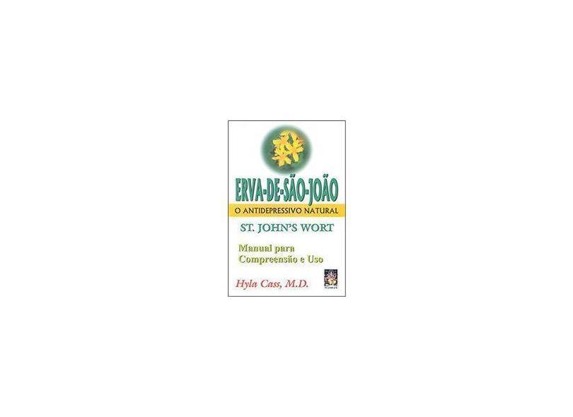 Erva de Sao Joao - Cass, Hyla - 9788573742121