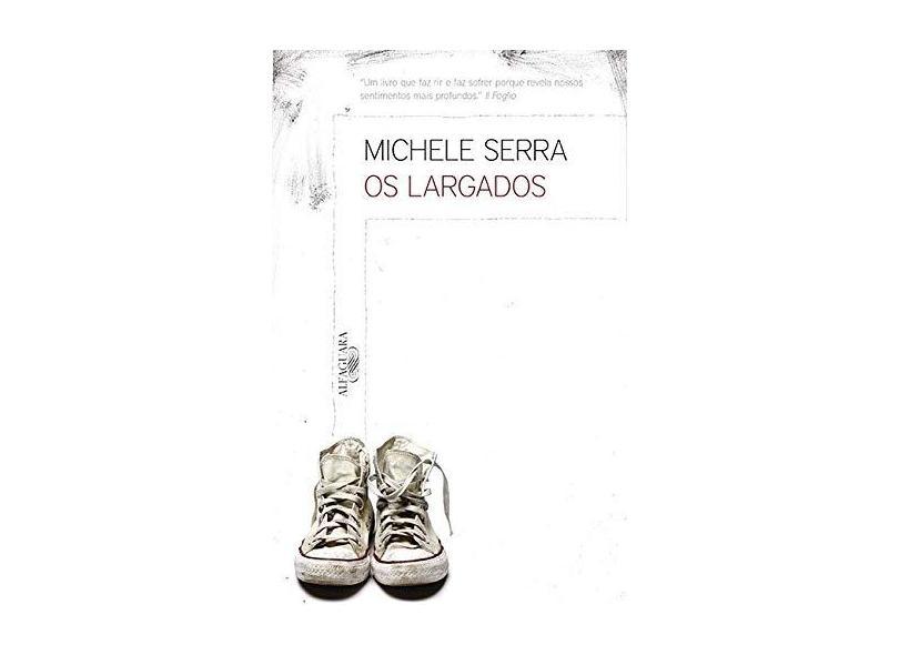 Os Largados - Michele Serra - 9788579623714