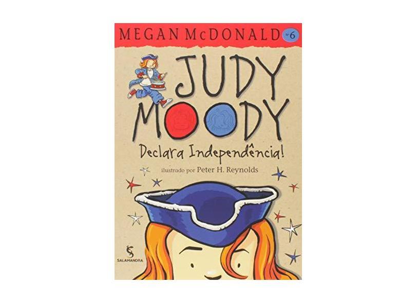 Judy Moody Declara Independência - Vol. 6 - Mcdonald, Megan - 9788516054588