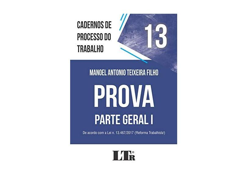 Prova. Parte Geral I - Manoel Antonio Teixeira Filho - 9788536197937