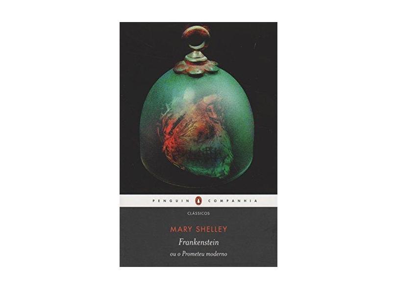 Frankenstein Ou O Prometeu Moderno - Mary Shelley - 9788582850190