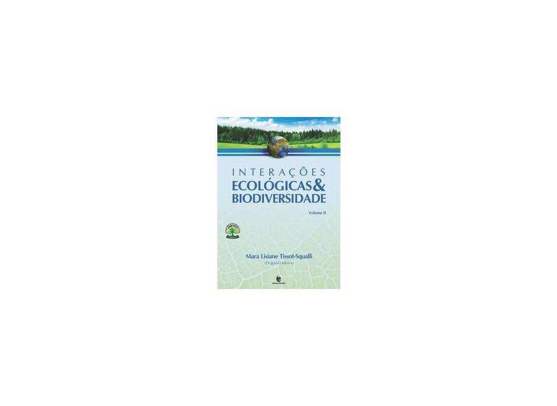 """V.2 Interações Ecológicas & Biodiversidade - """"squallitissot, Mara Lisiane"""" - 9788541902328"""