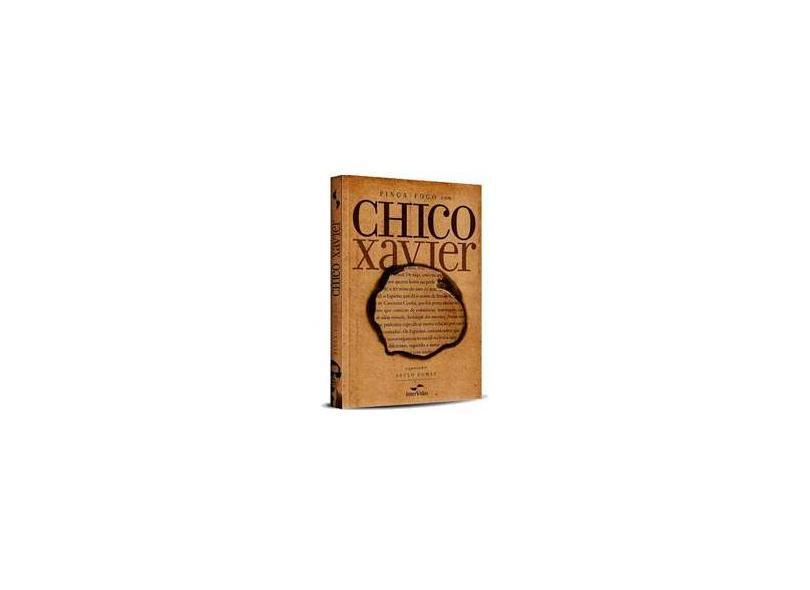 Pinga - Fogo com Chico Xavier - Xavier, Chico; Gomes, Saulo - 9788560960019