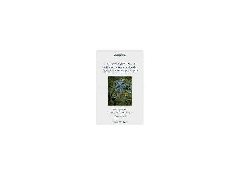 Interpretacao E Cura - Vários Autores - 9788562553530