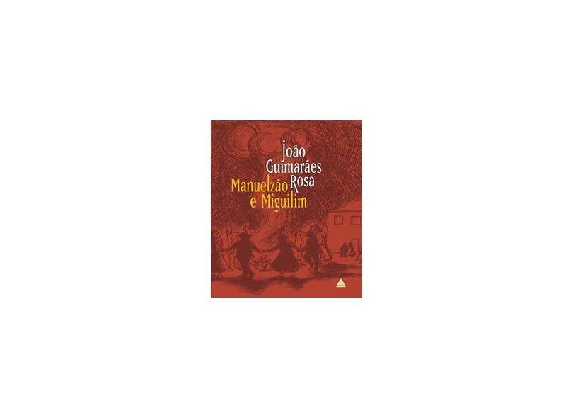 Manuelzao e Miguilim - Coleção Corpo Baile 1 - Rosa, João Guimarães - 9788520911778