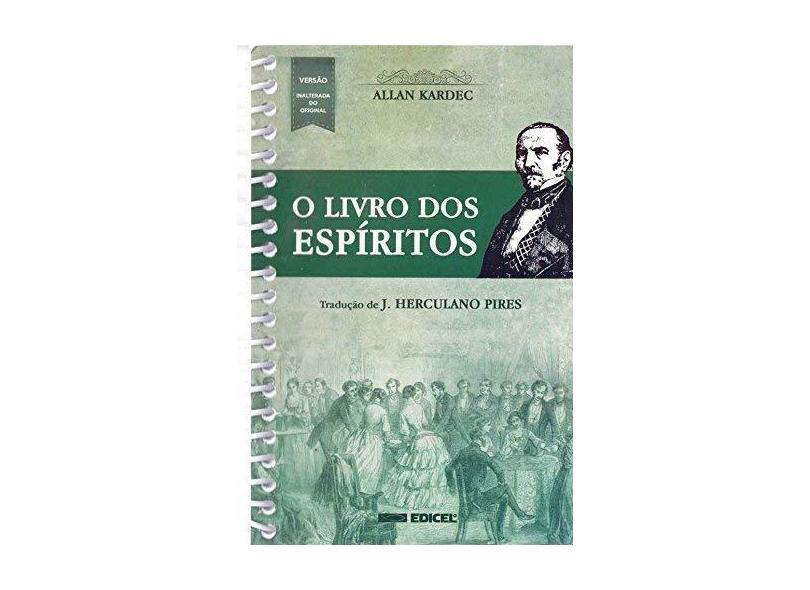 O Livro Dos Espíritos - Kardec, Allan - 9788592793111