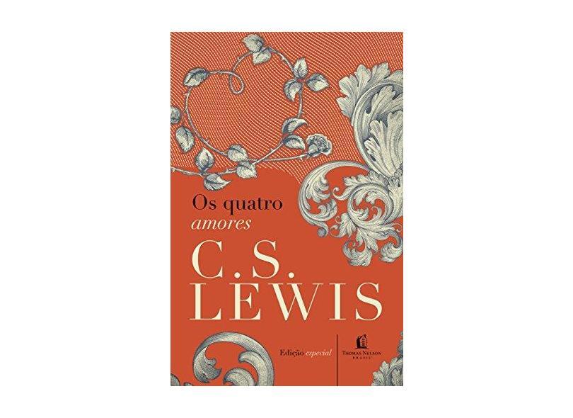Quatro Amores, Os - C.S. Lewis - 9788578601959
