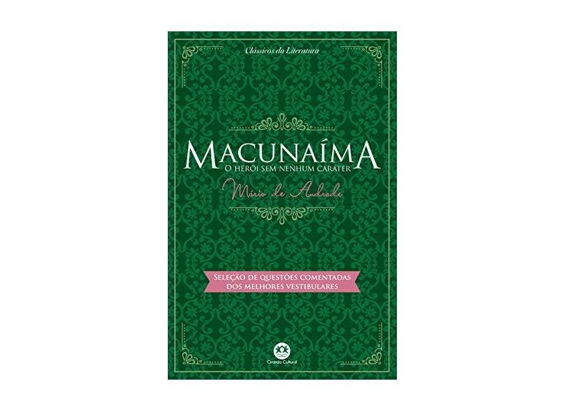 Macunaíma, o Herói Sem Nenhum Caráter - Col. Clássicos da Literatura - Andrade,mário De - 9788538076988