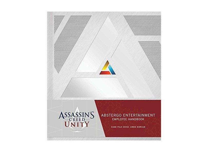 Assassin's Creed Unity: Abstergo Entertainment: Employee Handbook - Capa Dura - 9781608874033
