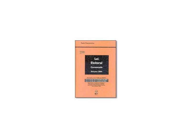 Lei Eleitoral Comentada - 6 Edição 2004 - Mascarenhas,paulo - 9788589043113