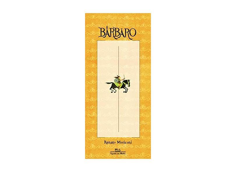 Bárbaro - Moriconi, Renato - 9788574065748