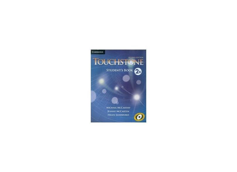Touchstone 2 Students Book B - 2Nd Ed - Cambridge University - 9781107627048