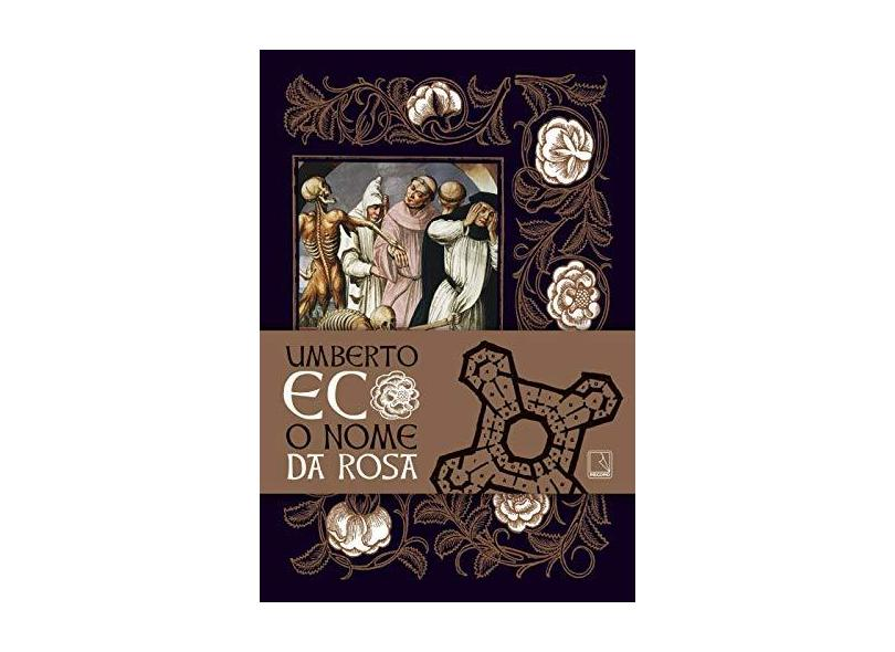 O Nome da Rosa - Exclusivo Amazon - Umberto Eco - 9788501115829