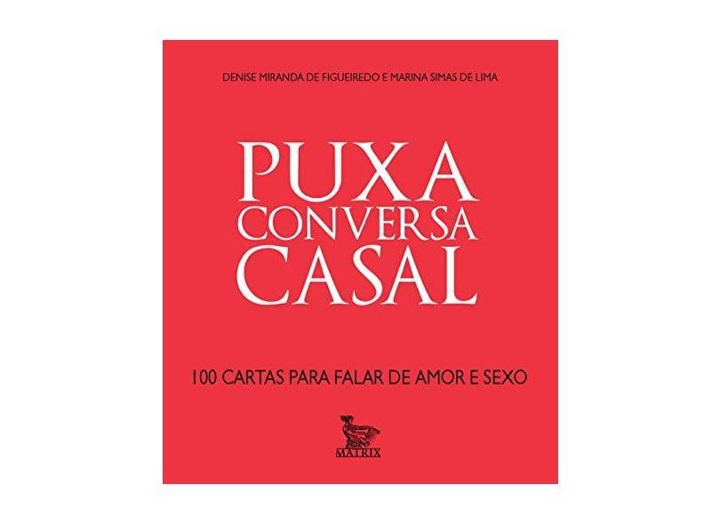 Puxa Conversa Casal - Denise Miranda - 9788582302064