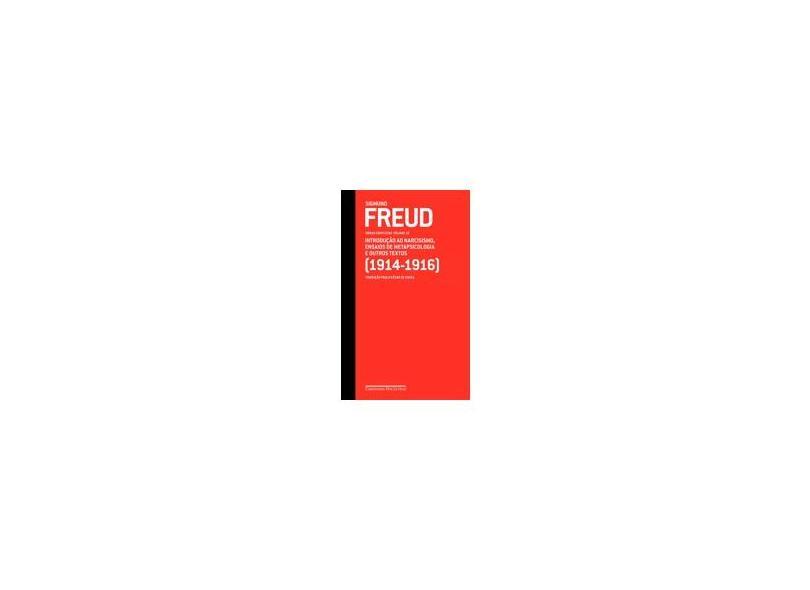 Sigmund Freud - Obras Completas - Vol. 12 - Introdução ao Narcisismo, Ensaios de Metapsicologia ... - Freud, Sigmund - 9788535916065