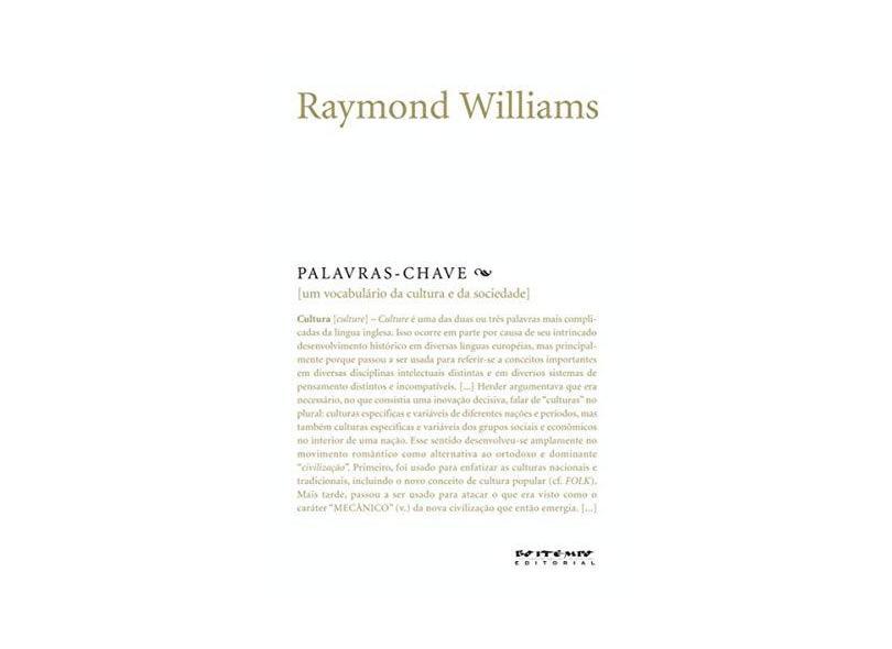 Palavras - Chave - Um Vocabulário de Cultura e Sociedade - Williams, Raymond - 9788575590829