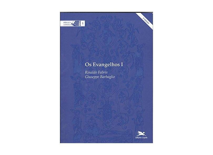 Os Evangelhos - Volume 1 - Giuseppe Barbaglio - 9788515000784