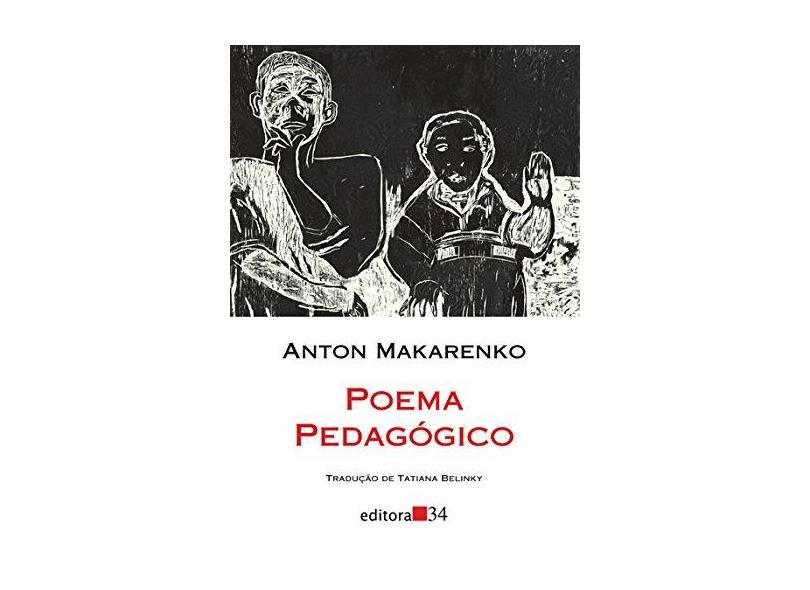 Poema Pedagógico - Col. Leste - Makarenko, Anton - 9788573263367