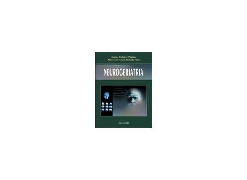 Neurogeriatria - Pereira^andrade - 9788573094992