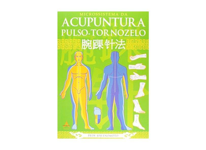 Microssistema Da Acupuntura Pulso-Tornozelo - Capa Comum - 9788560416400