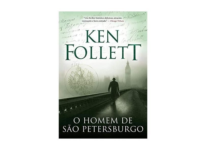 O Homem de São Petersburgo - Follett, Ken; - 9788580416350