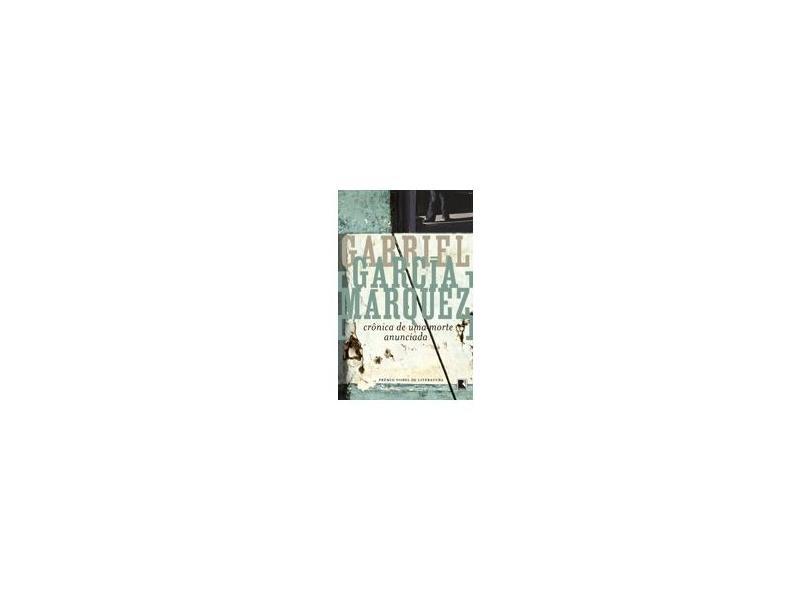 Crônica de uma Morte Anunciada - Márquez, Gabriel García - 9788501019431