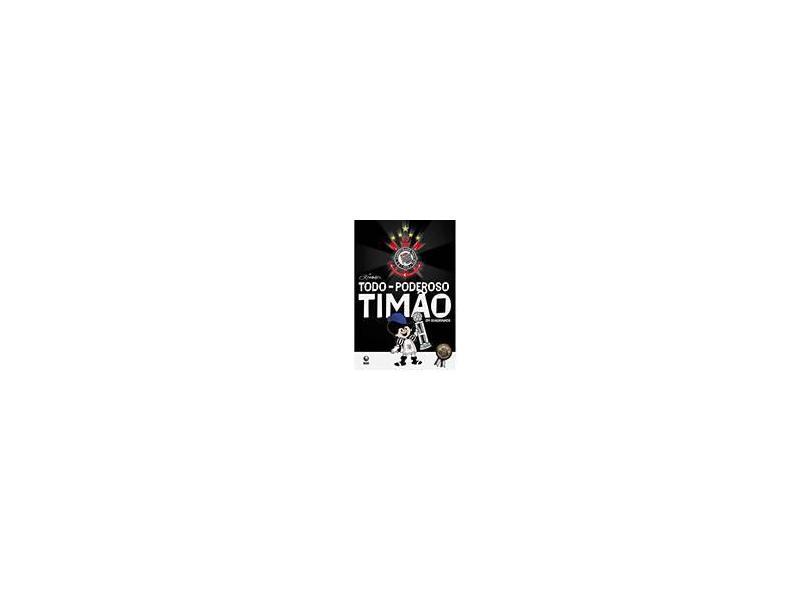 Todo-poderoso Timão em Quadrinhos - Pinto, Ziraldo Alves - 9788525047120