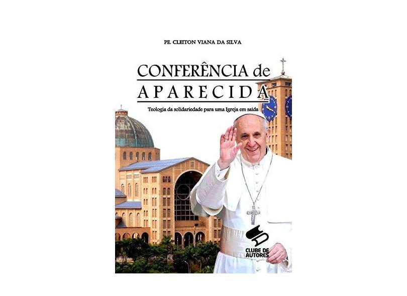 Conferência de Aparecida - Pe. Cleiton Viana Da Silva - 9788556975195