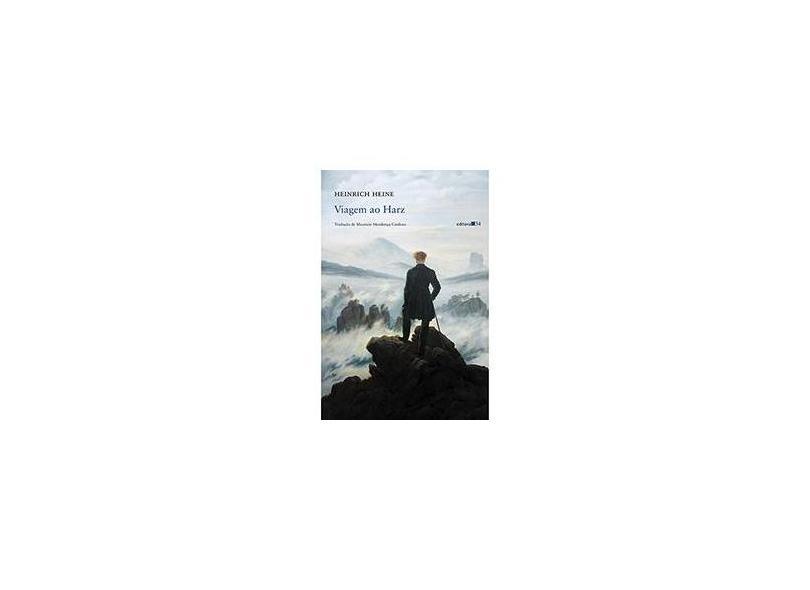 Viagem ao Harz: da obra Reisebilder (Quadros de viagem) - Heinrich Heine - 9788573265477