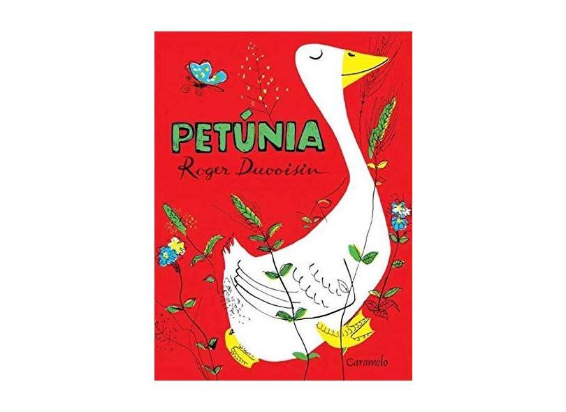 Petúnia - Roger Duvoisin - 9788573406535