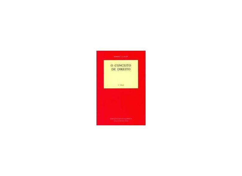 O Conceito de Direito - Herbert L. A. Hart - 9789723106923