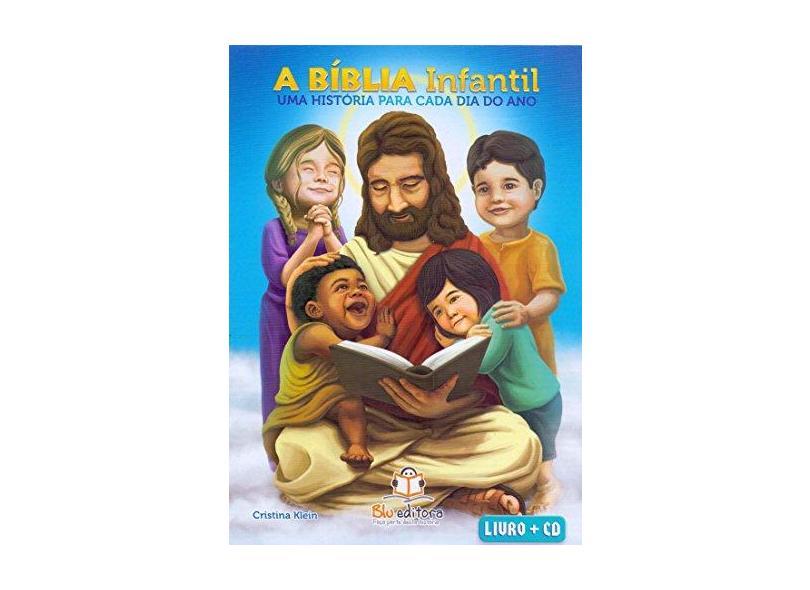 Bíblia Infantil. Uma Historia Para Cada Dia do Ano (+ CD) - Cristina Klein - 9788581022680