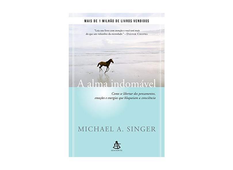 A Alma Indomável - A. Singer Michael - 9788543106199