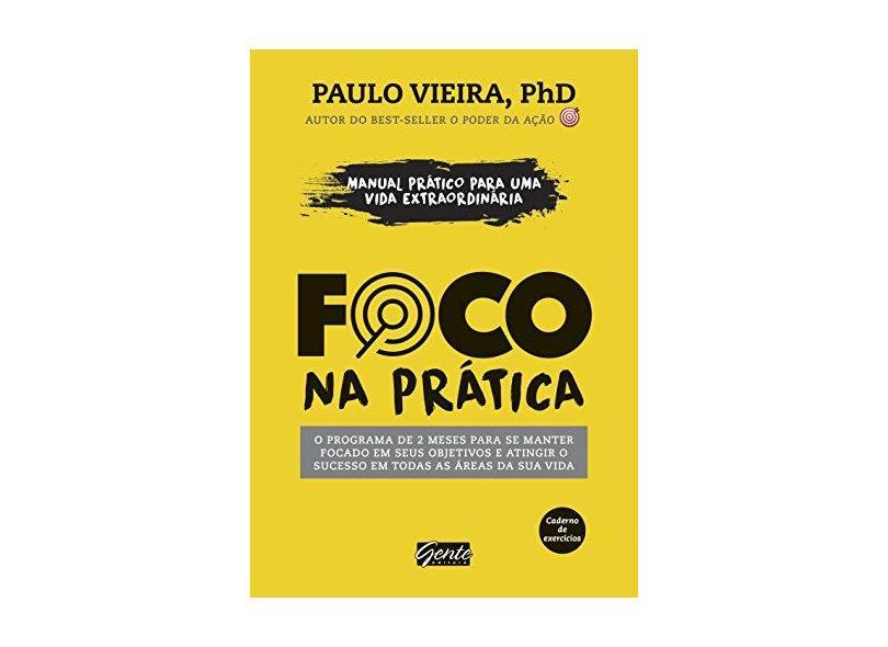 Foco na Prática - Vieira, Paulo - 9788545201755