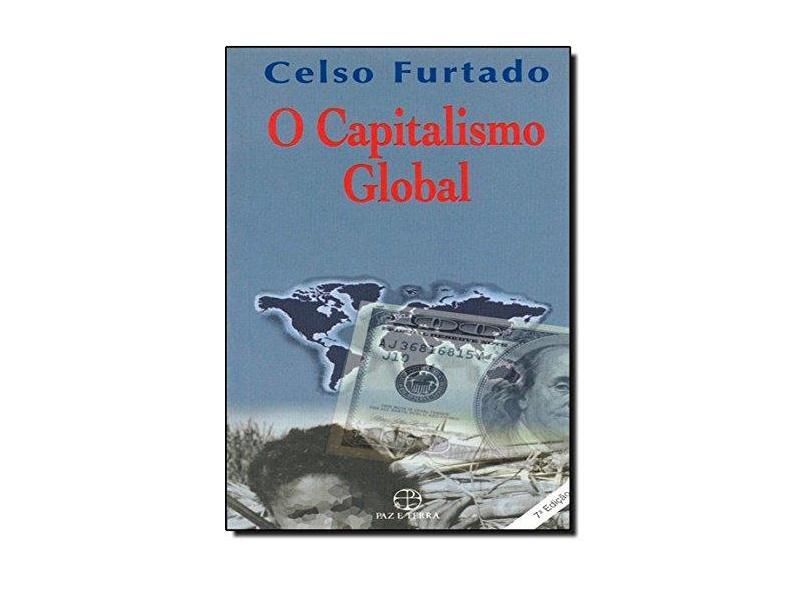 Capitalismo Global, O - Celso Furtado - 9788577530298