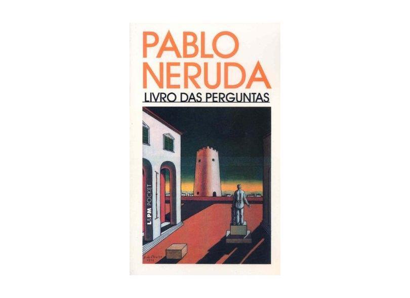 Livro Das Perguntas - Pablo Neruda - 9788525413062