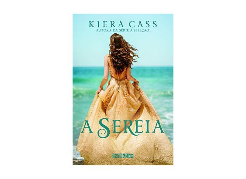 A Sereia - Kiera Cass - 9788565765930