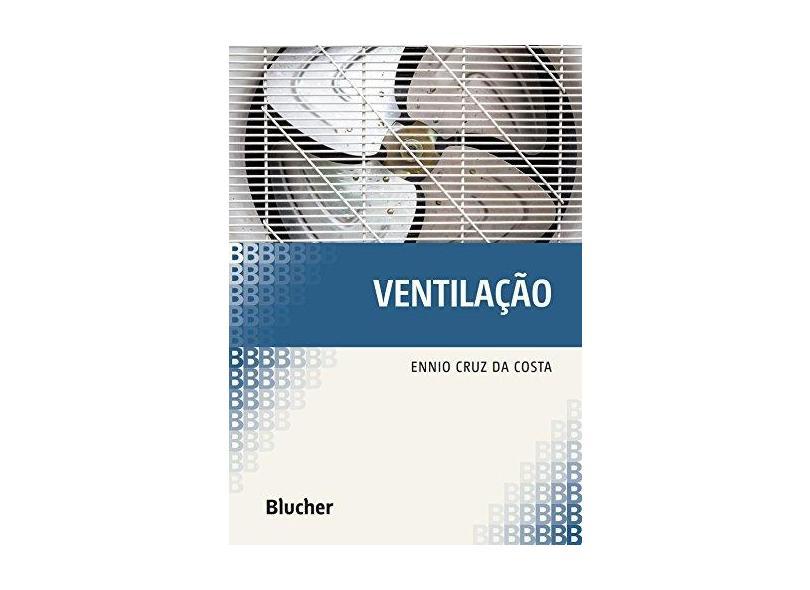 Ventilação - Costa, Ennio Cruz Da - 9788521203537