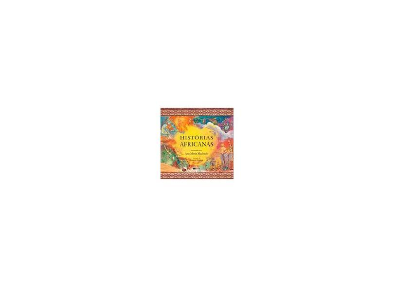 Histórias Africanas- História de Outras Terras - Ana Maria Machado - 9788532293107