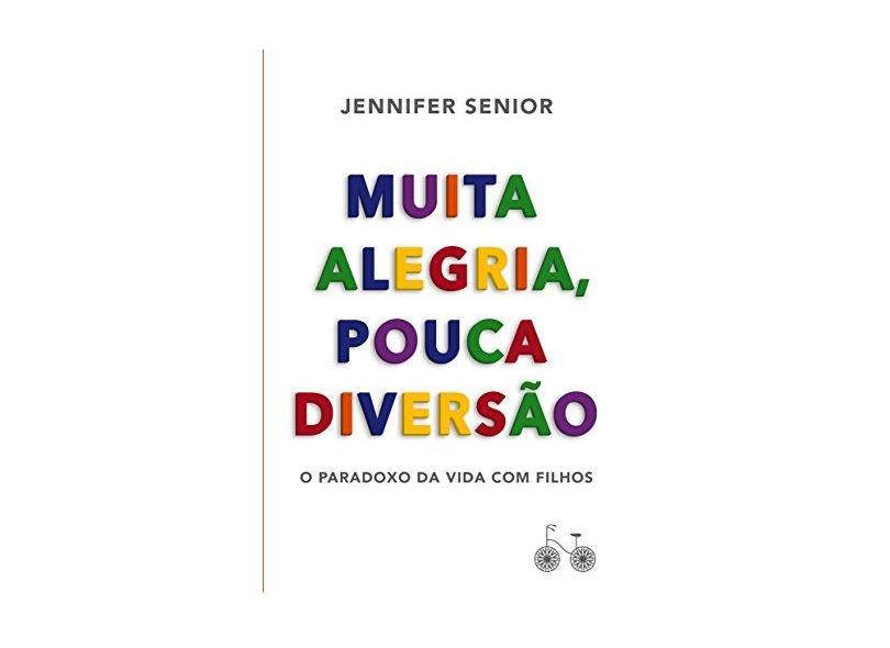 Muita Alegria, Pouca Diversão - Capa Comum - 9788568696071