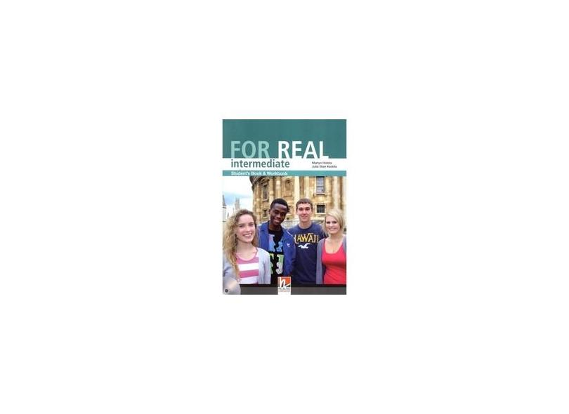 For Real - Intermediate - Student's Book With Workbook And CD-ROM - Combined Edition - Hobbs, Martyn; Keddle, Julia Starr - 9783852725338