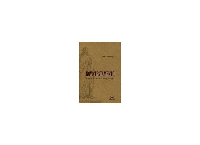 Novo Testamento - Historia Escritura e Teologia - Marguerat, Daniel - 9788515036271