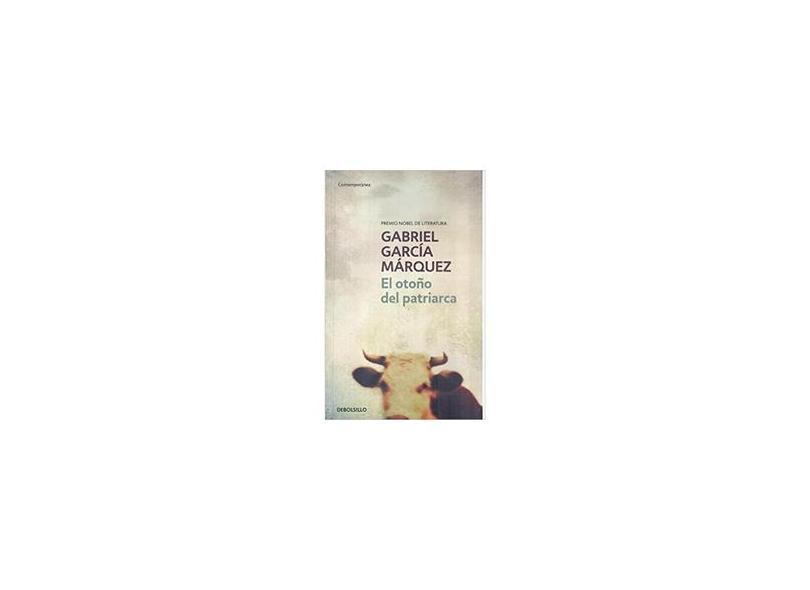El Otoño Del Patriarca - Gabriel García Márquez - 9789871138111