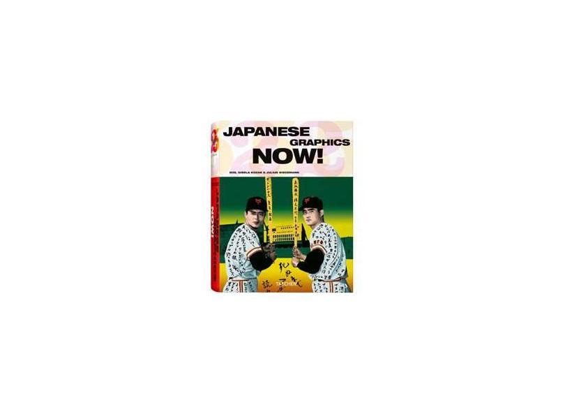Japanese Graphics Now! - Gisela Kozak, Julius Wiedemann - 9783822850879
