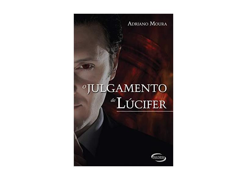 O Julgamento de Lúcifer - Moura,adriano - 9788542800869