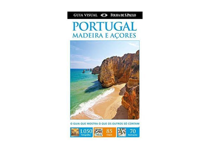 Guia Visual Folha de S. Paulo - Portugal - Madeira e Açores - Symington, Martin - 9788574028149