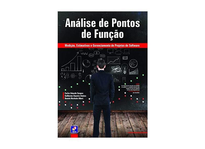 Análise de Pontos de Função: Medição, Estimativas e Gerenciamento de Projetos de Software - Diversos - 9788536504520