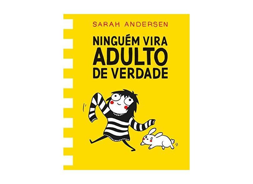 Ninguém Vira Adulto de Verdade - Sarah Andersen - 9788555340215