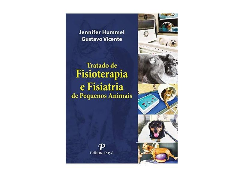 Tratado De Fisioterapia e Fisiatria De Pequenos Animais - Hummel, Jennifer - 9788557950061