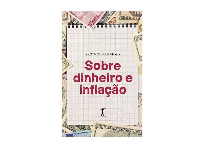 Sobre Dinheiro e Inflação - Ludwig Von Mises - 9788595070202